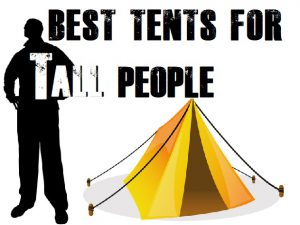 Camping Tents For Tall People