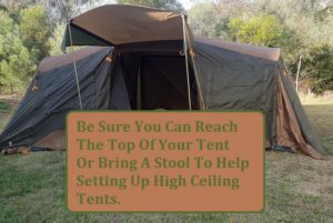 High Ceiling Tent Setup