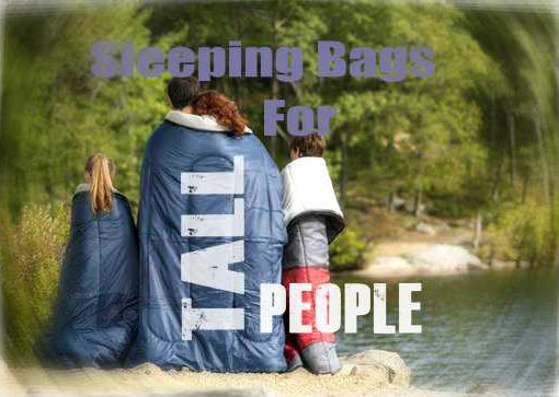 Sleeping Bags Tall People