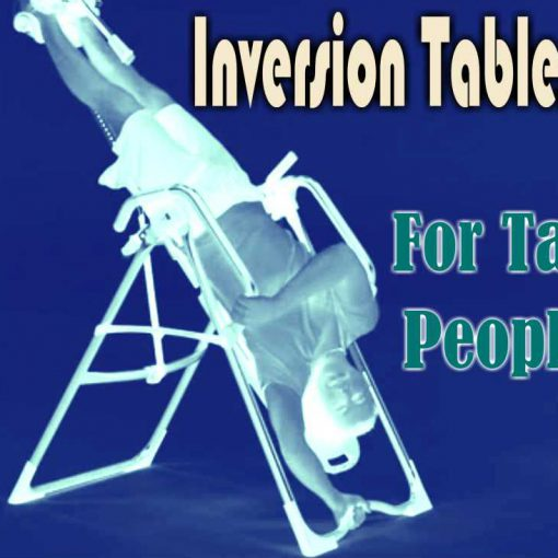 Inversion Tables For Tall People