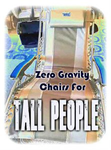 Zero Gravity Chairs For Tall People