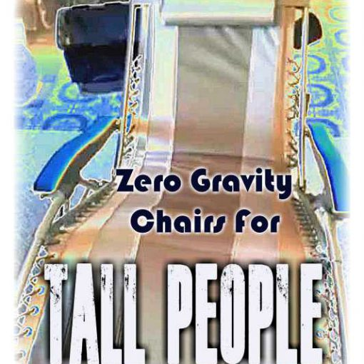camping Zero Gravity Chairs For Tall People