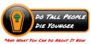 Do Tall People Die Younger
