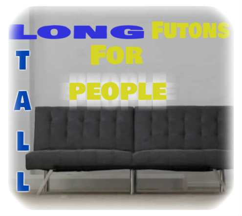 Long Futons For Tall People