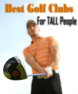 Best Extra Long Golf Clubs For Tall People