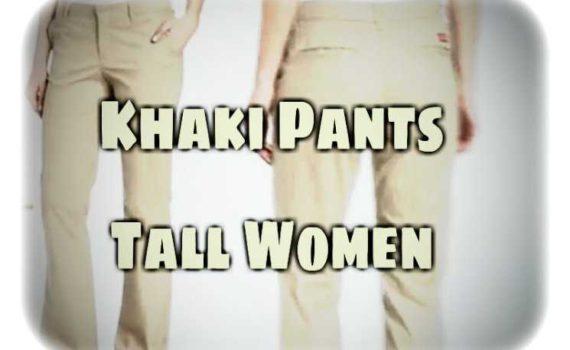 Extra Long Khaki Pants For Tall Women