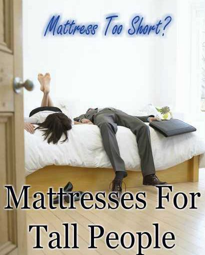 Best Mattresses For Tall People