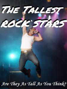 The Tallest Rock Stars