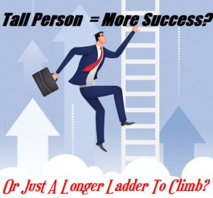 Are Taller People More Successful