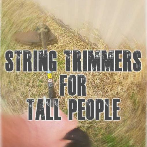 String Trimmers For Tall People
