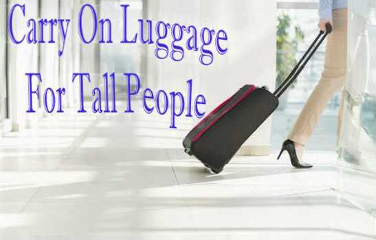Best Luggage For Tall People