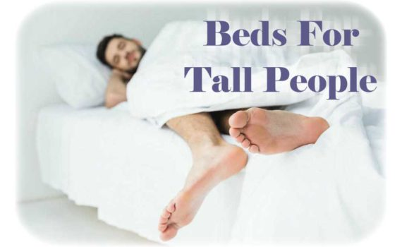 Best Beds For Tall People