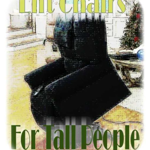 Best Lift Chairs For Tall People