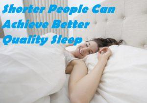Do Shorter People Sleep Less
