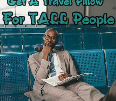 Best Travel Pillows For Tall People