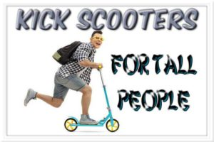 Best Kick Scooters For Tall People