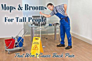 Best Brooms For Tall People