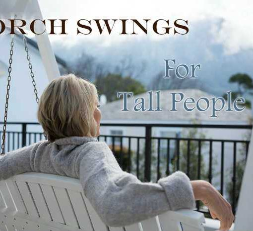 Best Porch Swings For Tall People