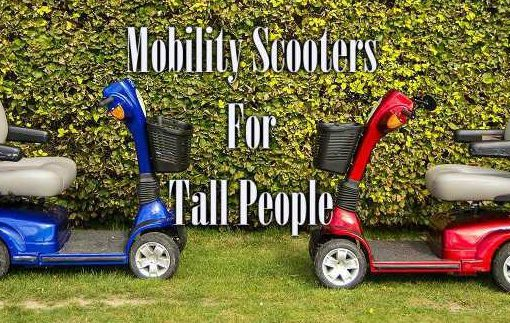 Best Mobility Scooters For Tall People