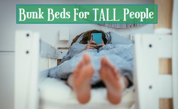 Bunk Beds For Tall People